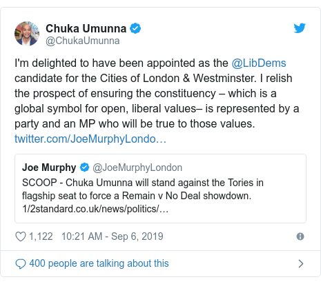 Twitter post by @ChukaUmunna: I'm delighted to have been appointed as the @LibDems candidate for the Cities of London & Westminster. I relish the prospect of ensuring the constituency – which is a global symbol for open, liberal values– is represented by a party and an MP who will be true to those values.
