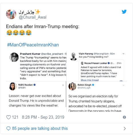 Twitter post by @Churail_Awal: Endians after Imran-Trump meeting 😂😂😂😂 #ManOfPeaceImranKhan