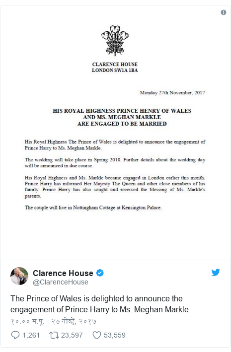 Twitter post by @ClarenceHouse: The Prince of Wales is delighted to announce the engagement of Prince Harry to Ms. Meghan Markle.