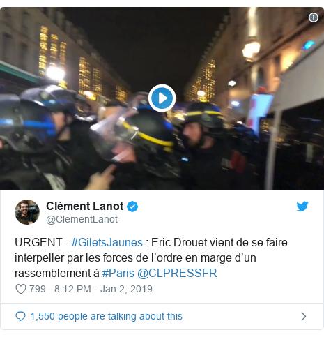 Twitter post by @ClementLanot: URGENT - #GiletsJaunes   Eric Drouet vient de se faire interpeller par les forces de l'ordre en marge d'un rassemblement à #Paris @CLPRESSFR