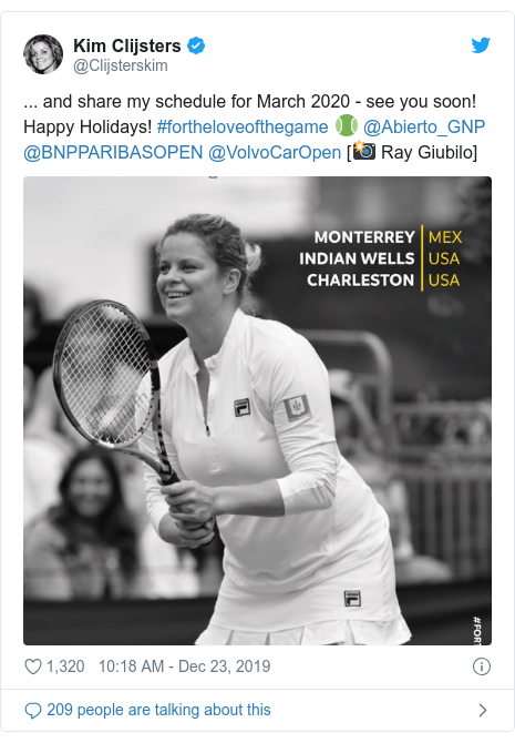 Twitter post by @Clijsterskim: ... and share my schedule for March 2020 - see you soon! Happy Holidays! #fortheloveofthegame 🎾 @Abierto_GNP @BNPPARIBASOPEN @VolvoCarOpen [📸 Ray Giubilo]