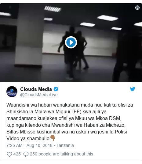 Ujumbe wa Twitter wa @CloudsMediaLive: Waandishi wa habari wanakutana muda huu katika ofisi za Shirikisho la Mpira wa Miguu(TFF) kwa ajili ya maandamano kuelekea ofisi ya Mkuu wa Mkoa DSM, kupinga kitendo cha Mwandishi wa Habari za Michezo, Sillas Mbisse kushambuliwa na askari wa jeshi la PolisiVideo ya shambulio👇🏾