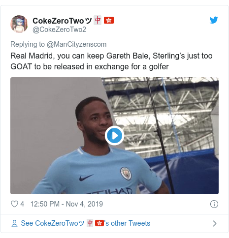 Twitter post by @CokeZeroTwo2: Real Madrid, you can keep Gareth Bale, Sterling's just too GOAT to be released in exchange for a golfer