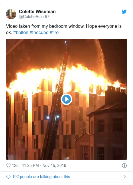 Twitter post by @ColetteActor97: Video taken from my bedroom window. Hope everyone is ok. #bolton #thecube #fire