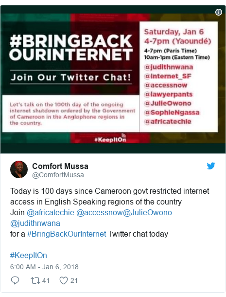 Twitter post by @ComfortMussa: Today is  100 days since  Cameroon govt restricted internet access in English Speaking regions of the countryJoin @africatechie @accessnow@JulieOwono @judithnwana for a #BringBackOurInternet Twitter chat today #KeepItOn