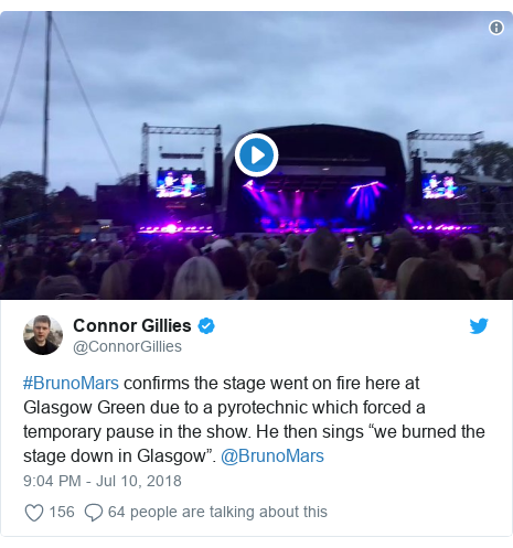 "Twitter post by @ConnorGillies: #BrunoMars confirms the stage went on fire here at Glasgow Green due to a pyrotechnic which forced a temporary pause in the show. He then sings ""we burned the stage down in Glasgow"". @BrunoMars"