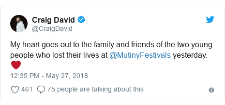 Twitter post by @CraigDavid: My heart goes out to the family and friends of the two young people who lost their lives at @MutinyFestivals yesterday.❤