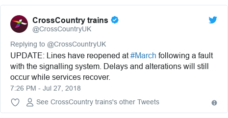 Twitter post by @CrossCountryUK: UPDATE  Lines have reopened at #March following a fault with the signalling system. Delays and alterations will still occur while services recover.