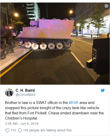 Twitter post by @CyrusBaird: Brother in law is a SWAT officer in the #RVA area and snapped this picture tonight of the crazy tank like vehicle that fled from Fort Pickett. Chase ended downtown near the Children's Hospital.