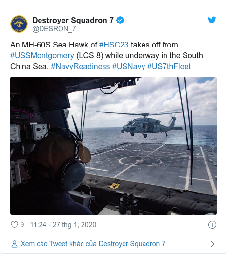 Twitter bởi @DESRON_7: An MH-60S Sea Hawk of #HSC23 takes off from #USSMontgomery (LCS 8) while underway in the South China Sea. #NavyReadiness #USNavy #US7thFleet