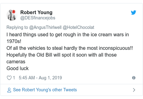 Twitter post by @DESfinancejobs: I heard things used to get rough in the ice cream wars in 1970s!Of all the vehicles to steal hardly the most inconspicuous!!Hopefully the Old Bill will spot it soon with all those camerasGood luck