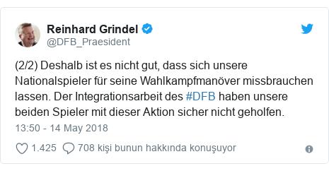 @DFB_Praesident tarafından yapılan Twitter paylaşımı: (2/2) Deshalb ist es nicht gut, dass sich unsere Nationalspieler für seine Wahlkampfmanöver missbrauchen lassen. Der Integrationsarbeit des #DFB haben unsere beiden Spieler mit dieser Aktion sicher nicht geholfen.