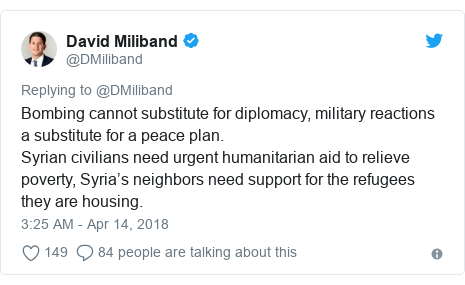 Twitter post by @DMiliband: Bombing cannot substitute for diplomacy, military reactions a substitute for a peace plan. Syrian civilians need urgent humanitarian aid to relieve poverty, Syria's neighbors need support for the refugees they are housing.