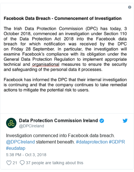 Twitter post by @DPCIreland: Investigation commenced into Facebook data breach. @DPCIreland statement beneath. #dataprotection #GDPR #eudatap