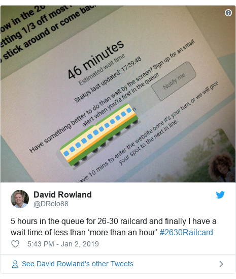 Twitter post by @DRolo88: 5 hours in the queue for 26-30 railcard and finally I have a wait time of less than 'more than an hour' #2630Railcard