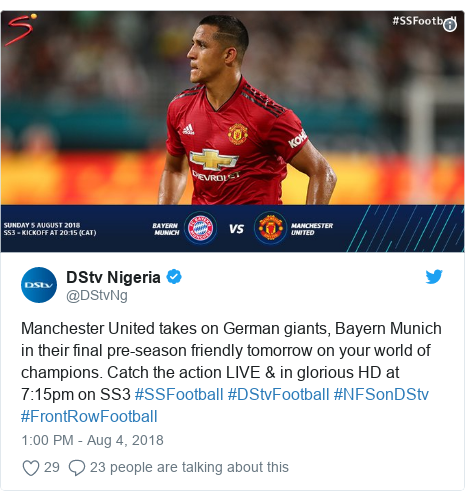 Twitter post by @DStvNg: Manchester United takes on German giants, Bayern Munich in their final pre-season friendly tomorrow on your world of champions. Catch the action LIVE & in glorious HD at 7 15pm on SS3 #SSFootball #DStvFootball #NFSonDStv #FrontRowFootball