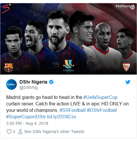 Twitter post by @DStvNg: Madrid giants go head to head in the #UefaSuperCup curtain raiser. Catch the action LIVE & in epic HD ONLY on your world of champions. #SSFootball #DStvFootball #SuperCuponDStv