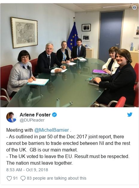 Twitter post by @DUPleader: Meeting with @MichelBarnier . - As outlined in par 50 of the Dec 2017 joint report, there cannot be barriers to trade erected between NI and the rest of the UK.  GB is our main market. - The UK voted to leave the EU. Result must be respected. The nation must leave together.