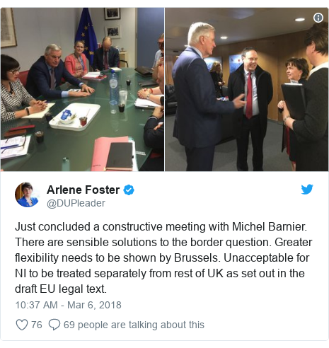 Twitter post by @DUPleader: Just concluded a constructive meeting with Michel Barnier. There are sensible solutions to the border question. Greater flexibility needs to be shown by Brussels. Unacceptable for NI to be treated separately from rest of UK as set out in the draft EU legal text.
