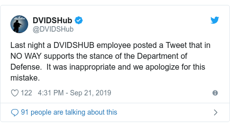 Twitter post by @DVIDSHub: Last night a DVIDSHUB employee posted a Tweet that in NO WAY supports the stance of the Department of Defense.  It was inappropriate and we apologize for this mistake.