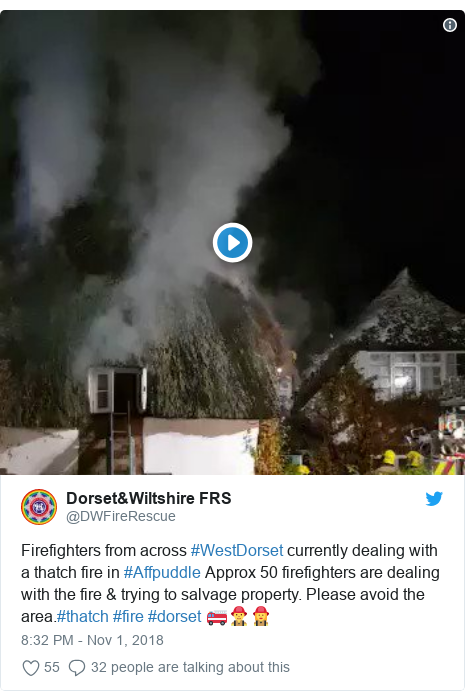 Twitter post by @DWFireRescue: Firefighters from across #WestDorset currently dealing with a thatch fire in #Affpuddle Approx 50 firefighters are dealing with the fire & trying to salvage property. Please avoid the area.#thatch #fire #dorset 🚒👨‍🚒👩‍🚒