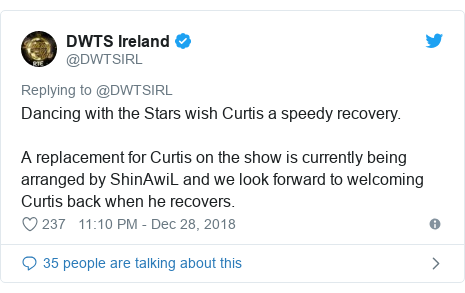Twitter post by @DWTSIRL: Dancing with the Stars wish Curtis a speedy recovery.A replacement for Curtis on the show is currently being arranged by ShinAwiL and we look forward to welcoming Curtis back when he recovers.