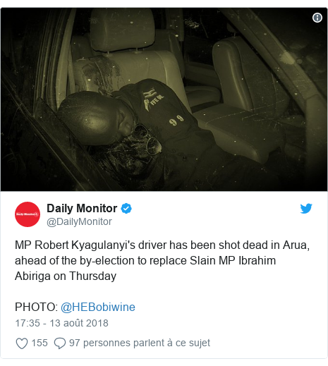 Twitter publication par @DailyMonitor: MP Robert Kyagulanyi's driver has been shot dead in Arua, ahead of the by-election to replace Slain MP Ibrahim Abiriga on ThursdayPHOTO  @HEBobiwine