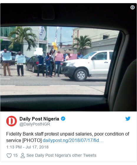 Twitter post by @DailyPostNGR: Fidelity Bank staff protest unpaid salaries, poor condition of service [PHOTO]