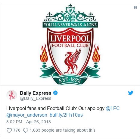Twitter post by @Daily_Express: Liverpool fans and Football Club  Our apology @LFC @mayor_anderson