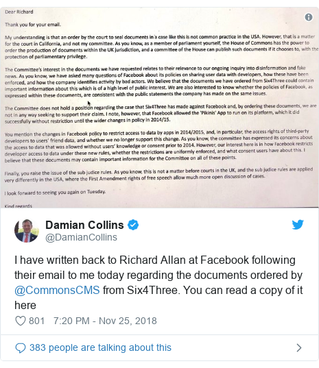 Twitter post by @DamianCollins: I have written back to Richard Allan at Facebook following their email to me today regarding the documents ordered by @CommonsCMS from Six4Three. You can read a copy of it here