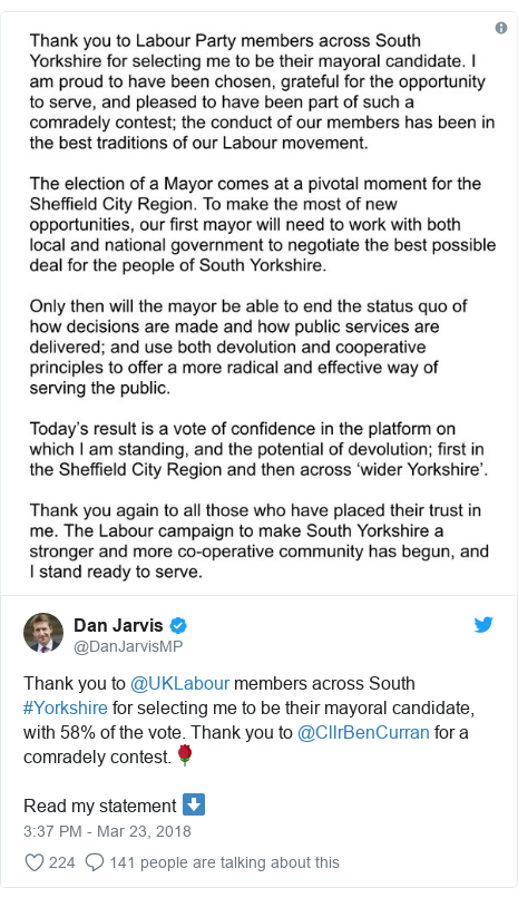 Twitter post by @DanJarvisMP: Thank you to @UKLabour members across South #Yorkshire for selecting me to be their mayoral candidate, with 58% of the vote. Thank you to @CllrBenCurran for a comradely contest.🌹Read my statement ⬇️