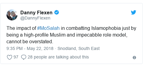 Twitter post by @DannyFlexen: The impact of #MoSalah in combatting Islamophobia just by being a high-profile Muslim and impecabble role model, cannot be overstated.