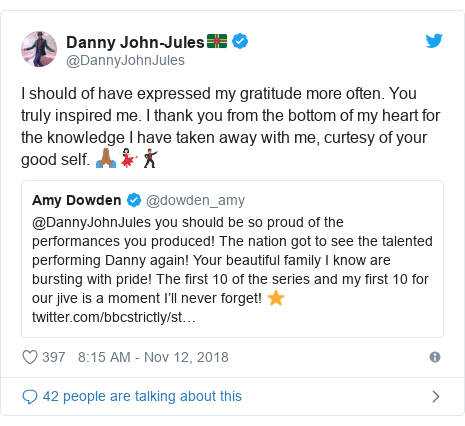 Twitter post by @DannyJohnJules: I should of have expressed my gratitude more often. You truly inspired me. I thank you from the bottom of my heart for the knowledge I have taken away with me, curtesy of your good self. 🙏🏾💃🏻🕺🏾