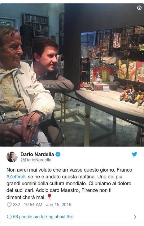 Twitter post by @DarioNardella: Non avrei mai voluto che arrivasse questo giorno. Franco #Zeffirelli se ne è andato questa mattina. Uno dei più grandi uomini della cultura mondiale. Ci uniamo al dolore dei suoi cari. Addio caro Maestro, Firenze non ti dimenticherà mai.??