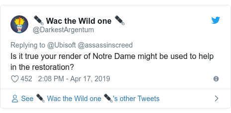 Twitter post by @DarkestArgentum: Is it true your render of Notre Dame might be used to help in the restoration?
