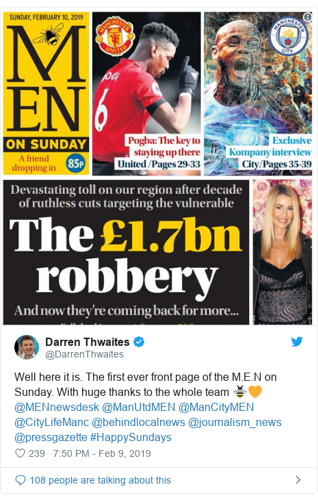 Twitter post by @DarrenThwaites: Well here it is. The first ever front page of the M.E.N on Sunday. With huge thanks to the whole team 🐝🧡@MENnewsdesk @ManUtdMEN @ManCityMEN @CityLifeManc @behindlocalnews @journalism_news @pressgazette #HappySundays