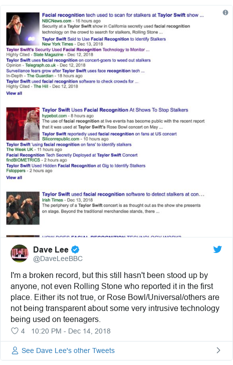 Twitter post by @DaveLeeBBC: I'm a broken record, but this still hasn't been stood up by anyone, not even Rolling Stone who reported it in the first place. Either its not true, or Rose Bowl/Universal/others are not being transparent about some very intrusive technology being used on teenagers.