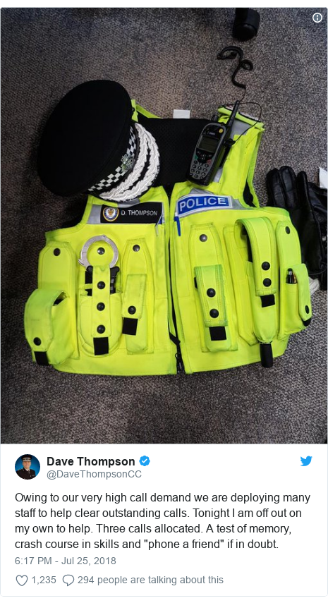 """Twitter post by @DaveThompsonCC: Owing to our very high call demand we are deploying many staff to help clear outstanding calls. Tonight I am off out on my own to help. Three calls allocated. A test of memory, crash course in skills and """"phone a friend"""" if in doubt."""