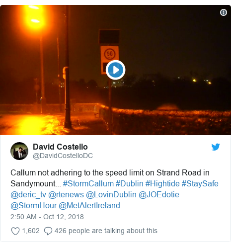 Twitter post by @DavidCostelloDC: Callum not adhering to the speed limit on Strand Road in Sandymount... #StormCallum #Dublin #Hightide #StaySafe @deric_tv @rtenews @LovinDublin @JOEdotie @StormHour @MetAlertIreland