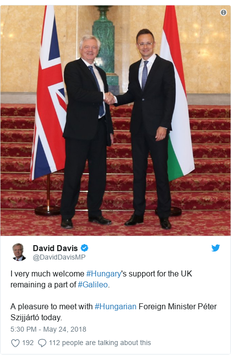 Twitter post by @DavidDavisMP: I very much welcome #Hungary's support for the UK remaining a part of #Galileo.A pleasure to meet with #Hungarian Foreign Minister Péter Szijjártó today.