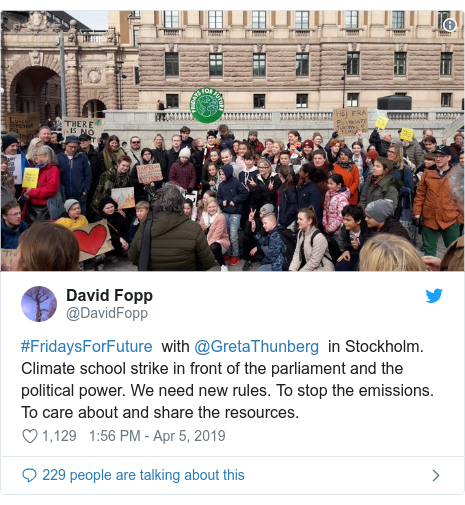 Twitter post by @DavidFopp: #FridaysForFuture  with @GretaThunberg  in Stockholm. Climate school strike in front of the parliament and the political power. We need new rules. To stop the emissions. To care about and share the resources.
