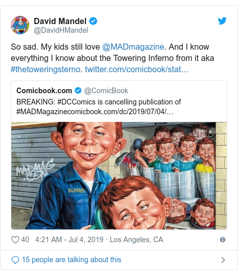 Twitter post by @DavidHMandel: So sad. My kids still love @MADmagazine. And I know everything I know about the Towering Inferno from it aka #thetoweringsterno.