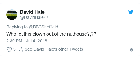 Twitter post by @DavidHale47: Who let this clown out.of the nuthouse?,??