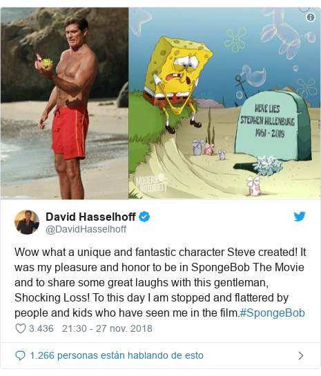 Publicación de Twitter por @DavidHasselhoff: Wow what a unique and fantastic character Steve created! It was my pleasure and honor to be in SpongeBob The Movie and to share some great laughs with this gentleman, Shocking Loss! To this day I am stopped and flattered by people and kids who have seen me in the film.#SpongeBob
