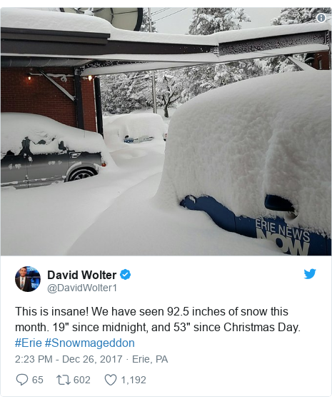 "Twitter post by @DavidWolter1: This is insane! We have seen 92.5 inches of snow this month. 19"" since midnight, and 53"" since Christmas Day. #Erie #Snowmageddon"
