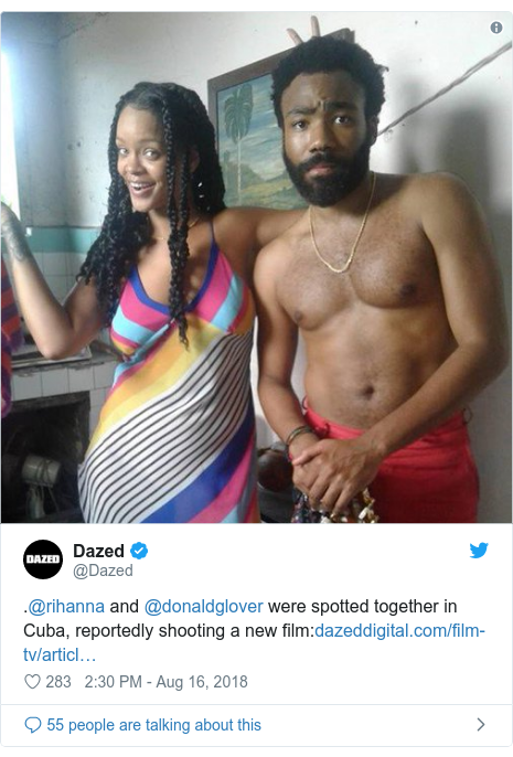 Twitter post by @Dazed: .@rihanna and @donaldglover were spotted together in Cuba, reportedly shooting a new film