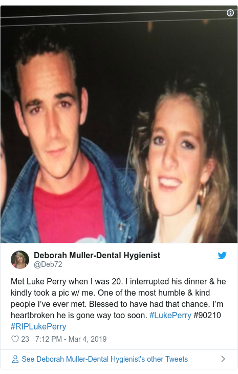 Twitter post by @Deb72: Met Luke Perry when I was 20. I interrupted his dinner & he kindly took a pic w/ me. One of the most humble & kind people I've ever met. Blessed to have had that chance. I'm heartbroken he is gone way too soon. #LukePerry #90210 #RIPLukePerry
