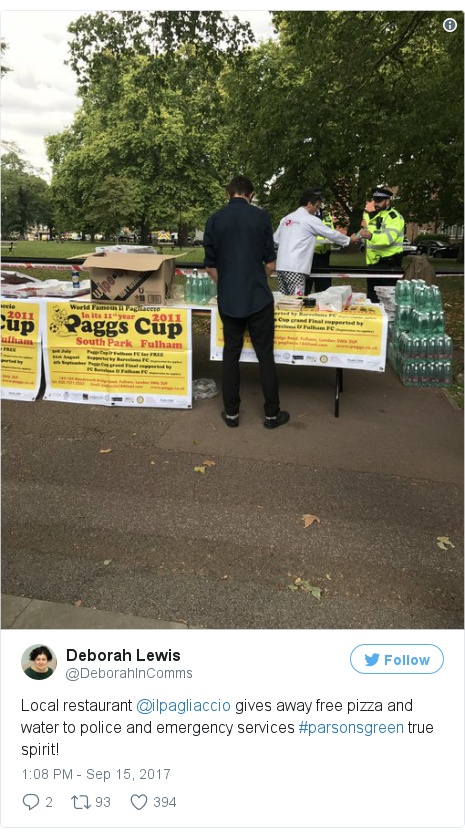 Twitter post by @DeborahInComms: Local restaurant @ilpagliaccio gives away free pizza and water to police and emergency services #parsonsgreen true spirit! pic.twitter.com/4qYJPadtye