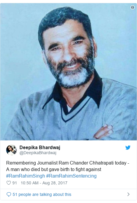 Twitter post by @DeepikaBhardwaj: Remembering Journalist Ram Chander Chhatrapati today - A man who died but gave birth to fight against #RamRahimSingh #RamRahimSentencing