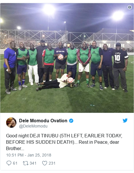 Twitter post by @DeleMomodu: Good night DEJI TINUBU (5TH LEFT, EARLIER TODAY, BEFORE HIS SUDDEN DEATH)... Rest in Peace, dear Brother...